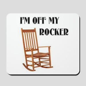 OFF MY ROCKER Mousepad