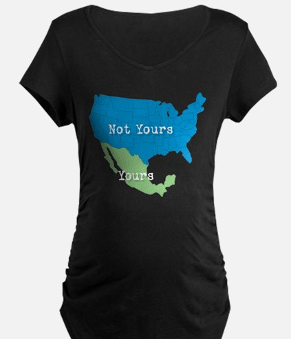 YOURS... NOT YOURS! T-Shirt