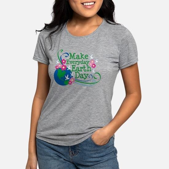 Make Everyday Earth Day Women's Dark T-Shirt
