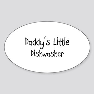 Daddy's Little Dishwasher Oval Sticker