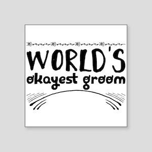 world's okayest groom Sticker