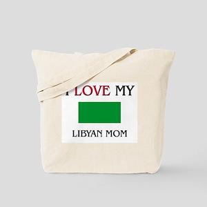 I Love My Libyan Mom Tote Bag