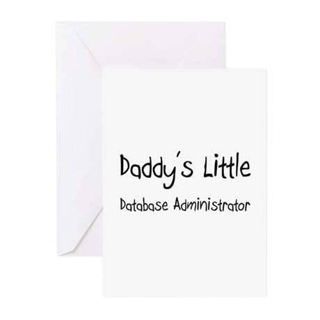 Daddy's Little Database Administrator Greeting Car