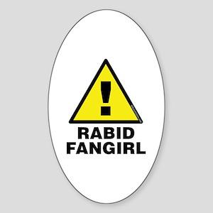 Alert Rabid Fangirl Oval Sticker
