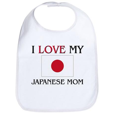I Love My Japanese Mom Bib