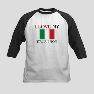 I Love My Italian Mom Kids Baseball Jersey