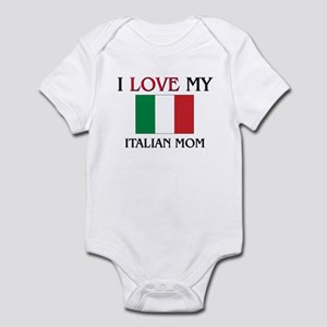 I Love My Italian Mom Infant Bodysuit