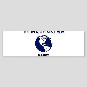 MANDY - Worlds Best Mom Bumper Sticker