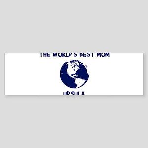 URSULA - Worlds Best Mom Bumper Sticker