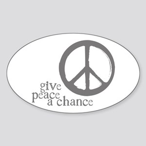 Give Peace a Chance - Grey Oval Sticker