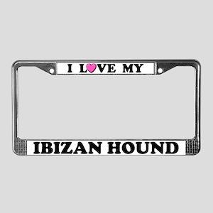 I Love My Ibizan Hound License Plate Frame