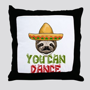 Trust Me You Can Dance Sloth Throw Pillow