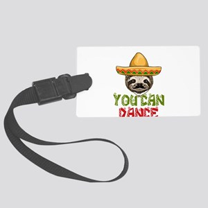 Trust Me You Can Dance Sloth Large Luggage Tag