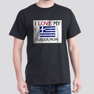 I Love My Greek Mom Dark T-Shirt