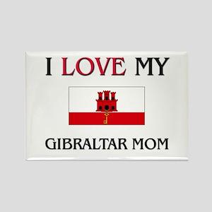 I Love My Gibraltar Mom Rectangle Magnet