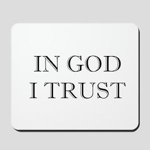 In God I Trust Mousepad