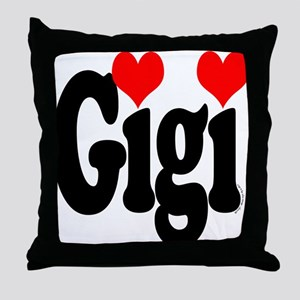 I love Gigi Throw Pillow