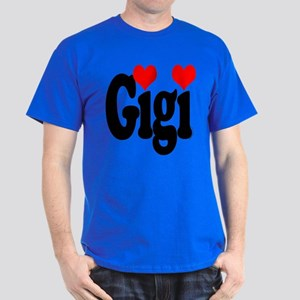 I love Gigi Dark T-Shirt