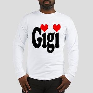 I love Gigi Long Sleeve T-Shirt