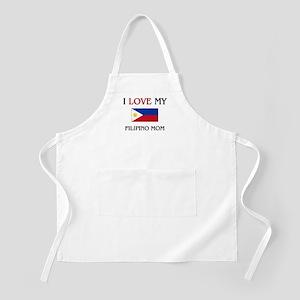 I Love My Filipino Mom BBQ Apron