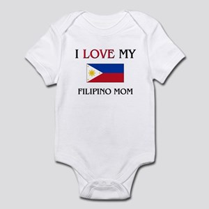 I Love My Filipino Mom Infant Bodysuit
