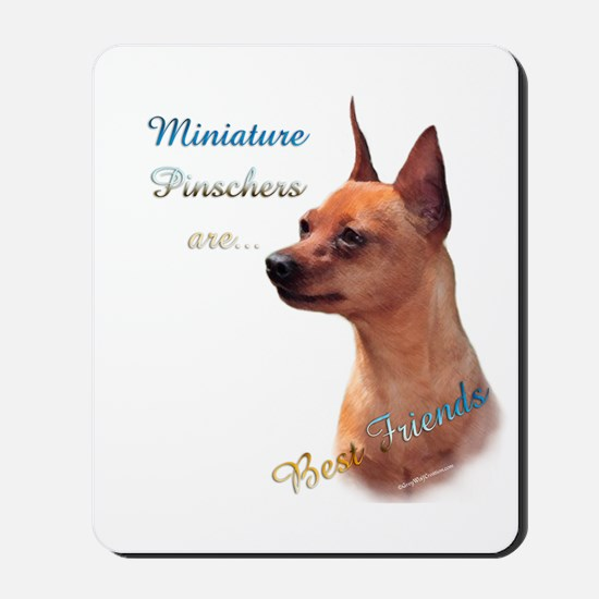 Min Pin Best Friend 1 Mousepad