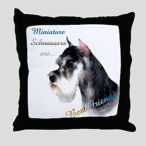 Mini Schnauzer Best Friend 1 Throw Pillow