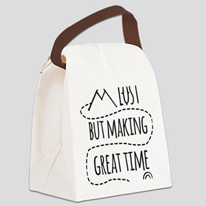 Lost but making great time Canvas Lunch Bag