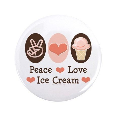 "Peace Love Ice Cream 3.5"" Button (100 pack)"