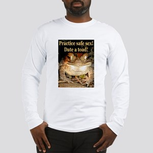 Date a toad Long Sleeve T-Shirt