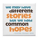 Common Hopes Tile Coaster