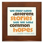 Common Hopes Framed Tile