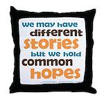 Common Hopes Throw Pillow