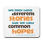 Common Hopes Mousepad
