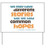 Common Hopes Yard Sign