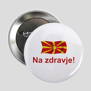 """Macedonia Na zdravje 2.25"""" Button"""