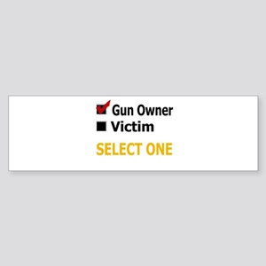 Gun Owner Or Victim Bumper Sticker