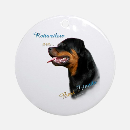 Rottweiler Best Friend 1 Ornament (Round)