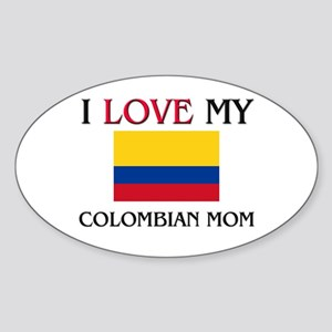 I Love My Colombian Mom Oval Sticker