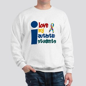 I Love My Autistic Students 1 Sweatshirt