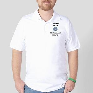 Trained by a Kelpie Golf Shirt