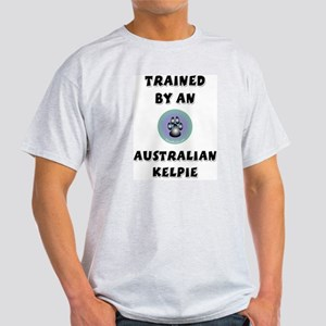 Trained by a Kelpie Ash Grey T-Shirt