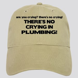 There's No Crying Plumbing Cap