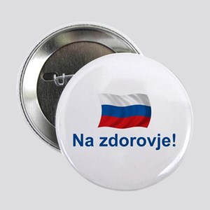 "Russian Na zdorovje 2.25"" Button"