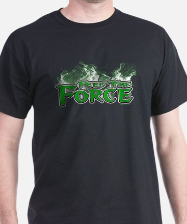 Feel The Force T-Shirt
