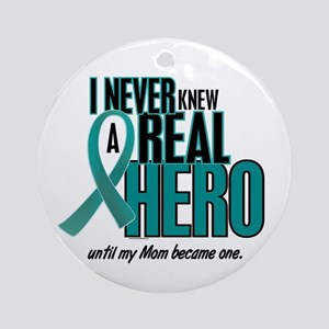 Never Knew A Hero 2 Teal (Mom) Ornament (Round)