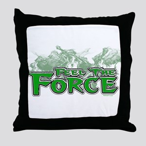 Feel The Force Throw Pillow