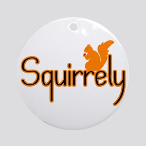 Squirrely Ornament (Round)