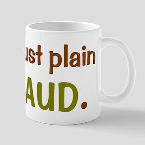 Just plain AUD. Large Mugs