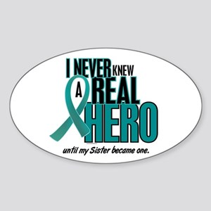 Never Knew A Hero 2 Teal (Sister) Oval Sticker